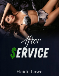After Service - Service Girl Chronicles Book 4 - Lesbian Romance